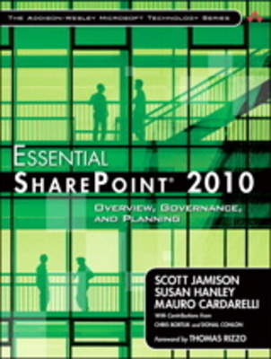 Pay for *NEW!* Essential SharePoint 2010: Overview, Governance, and