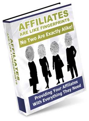 *NEW!* Affiliates Are Like Fingerprints - No 2 Are Exactly A