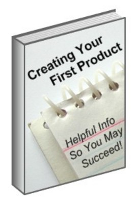 *NEW!* Creating Your First Product  Creating Your Own Product Helpful Info