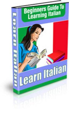 *NEW!* Learn Italian  Beginners Guide To Learning Italian  PLR