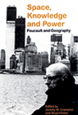 *NEW!* Space, Knowledge and power: Foucault and geography.