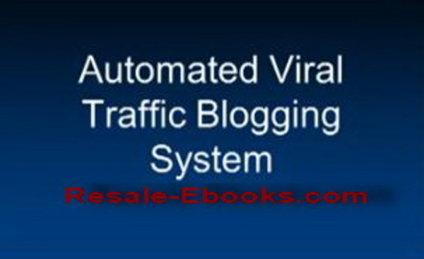 Pay for *NEW!* Automated Secret Viral Blog Traffic System Video