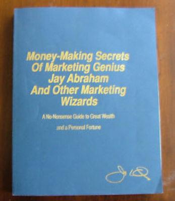 Pay for *NEW!* Money Making Secrets of Marketing Genius Jay Abraham ebooks