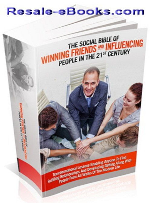 *NEW!* The Social Bible Of Winning Friends And Influencing People In The 21st Century Comes With Master Resell Rights