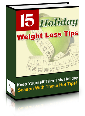 Pay for *NEW!* 15 Holiday Weight Loss Tips | Diet and Fitness - PRIVATE LABEL RIGHTS