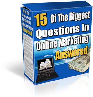 Pay for *NEW!* 15 Of The Biggest Questions In Online Marketing Answered