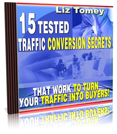 Pay for *NEW!* 15 Tested Traffic Conversion Secrets - PRIVATE LABEL RIGHTS