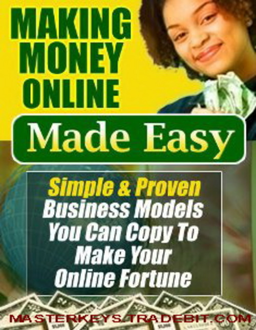 Pay for *NEW!* Making Money Online Made Easy - eBooks Download