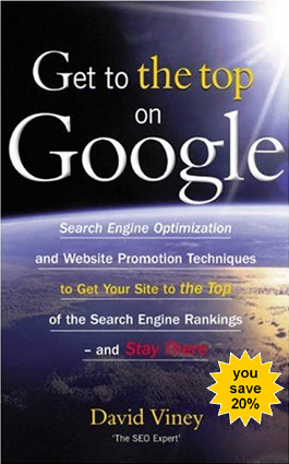 *NEW!* Get to the Top on Google | Tips and Techniques to Get Your Site to the Top of the Search Engine Rankings
