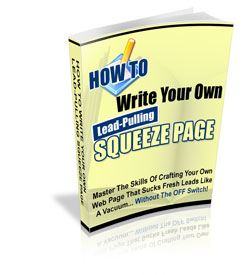 Thumbnail *NEW!* HOW TO WRITE YOUR OWN LEAD PULLING SQUEEZE PAGE - PRIVATE LABEL RIGHTS