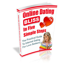 Thumbnail *NEW!* ONLINE DATING BLISS IN FIVE SIMPLE STEPS - THE PRACTICAL GUIDE TO INTERNET DATING FOR LOVE SEEKERS  - PRIVATE LABEL RIGHTS