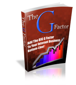 *NEW!*  The G Factor - PRIVATE LABEL RIGHTS | Add the BIG G Factor To Your Bott