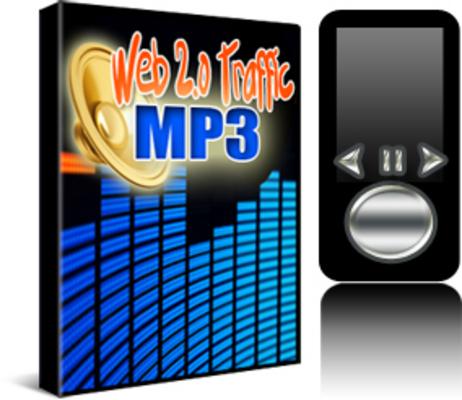 *NEW!* Web 2.0 Traffic MP3  Web 2.0 traffic strategy business