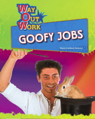 *NEW!* Goofy Jobs (Way Out Work) By Diane Lindsey Reeves