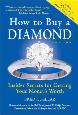 *NEW!* How to Buy a Diamond Book, 6E: Insider Secrets for Getting