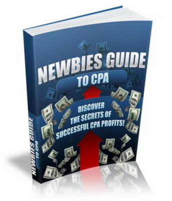 *NEW!* Newbies Guide to CPA - CPA Marketing Secrets