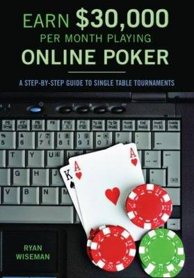 Pay for *NEW!* Earn $30000 Per Month Playing Online Poker: A Step-By