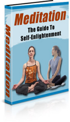 5821071 Meditation cover m *NEW!* Best Guide to Meditation Book The Guide to Self Enlightenment   Private Label Rights