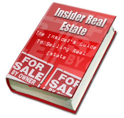 Pay for  *NEW!* The Insider s Guide To Selling Real Estate - Private Label Rights