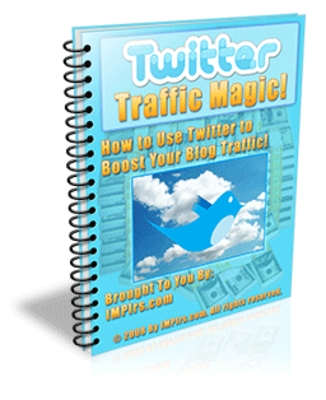 *NEW!* Twitter Traffic Magic - How to Use Twitter to Boost Your Blog Traffic -