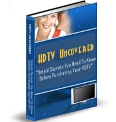 *NEW!* HDTV Uncovered Secrets  - Private Label Rights