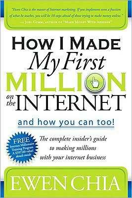 *NEW!* How I Made My First Million on the Internet and How You Can Too!  The