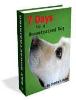 *NEW!* 7 Days To A House trained Dog ebook download