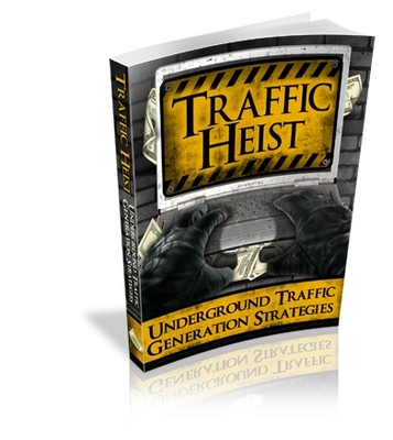 Pay for  *NEW!*  Traffic Heist Underground  -Master Resale Rights
