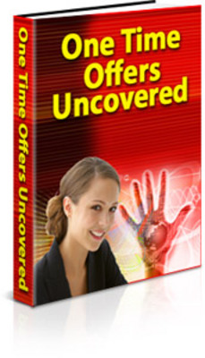 Pay for  *NEW!* One Time Offers Uncovered -Master Resale Rights