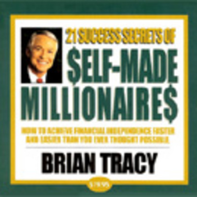 Pay for 21 Success Secrets of Self-Made Millionaires by Brian Tracy
