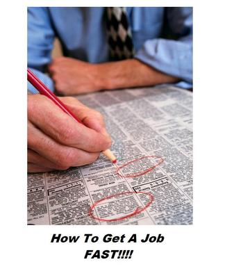 Pay for  *NEW!* Your Guide to Getting a Job FAST