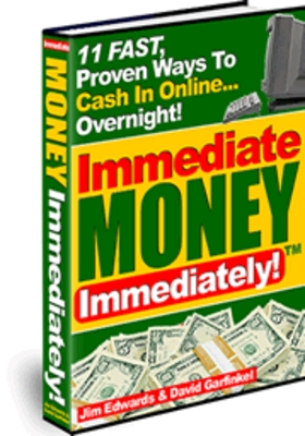 *NEW!* Immediate Money Immediately – 11 FAST, Proven Ways