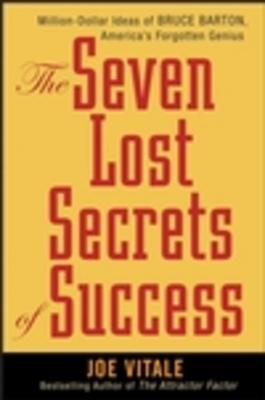 *NEW!* The Seven Lost Secrets of Success: Million Dollar Joe Vitale Download