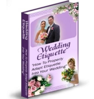 *NEW!* Wedding Etiquette Secrets Revealed - PLR