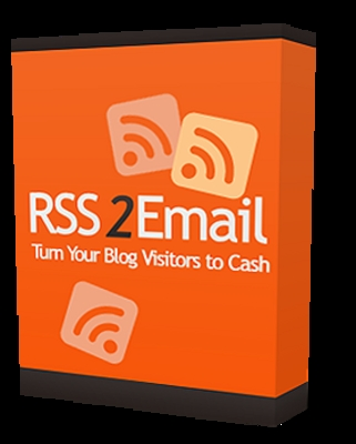 *NEW!* RSS 2 Email : Turn your blog visitor to cash - MRR