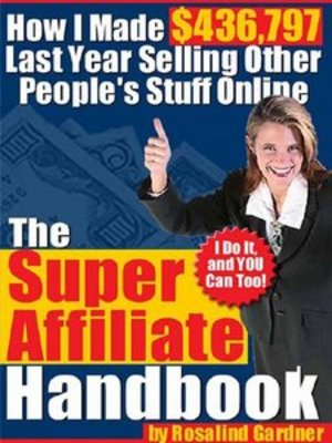 Pay for *NEW!* The Super Affiliate Handbook : Download Ebooks
