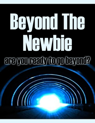 *NEW!* Beyond The Newbie - Master Resale Rights (MRR)