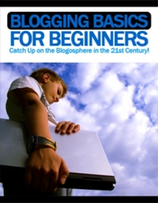 Pay for  *NEW!* Blogging Basics For Beginners - Private Label Rights