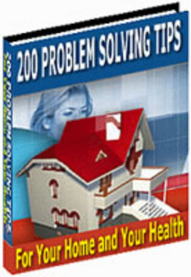 Pay for *NEW!* 200 Problem Solving Tips For Your Home & Health PLR