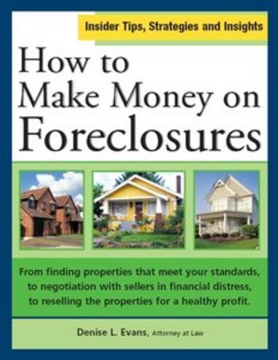 *NEW!* How to Make Money on Foreclosures