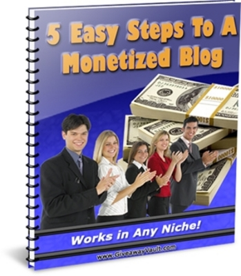 Pay for  *NEW!* 5 Easy Steps To A Monetized Blog - MRR