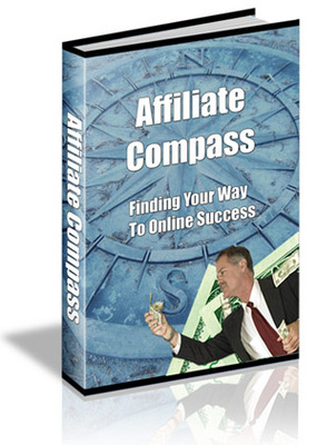 Pay for *NEW!* Affiliate Compass Finding Your Way to Online Success