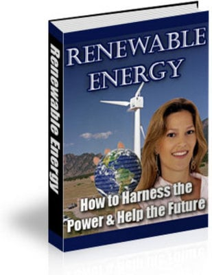 Pay for  *NEW!* Renewable Energy - Private Label Rights