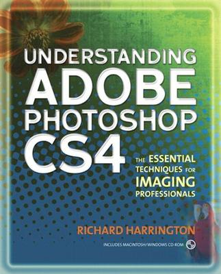 Pay for *NEW!* Understanding Adobe Photoshop CS4: The Essential Tech