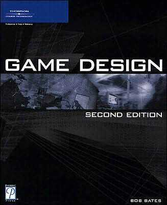 Game Design Second Edition Bob Bates