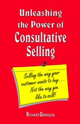 Pay for *NEW!* Unleashing the Power of Consultative Selling eBook