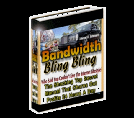 Pay for *NEW!* Bandwidth Bling Bling - master Resale Rights