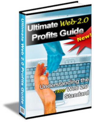 Pay for *NEW!* Ultimate Web 2.0 Profits Guide - Private Label Right