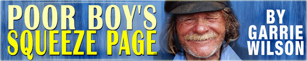 Pay for *NEW!* Poor Boy s Squeeze Page, by Garrie Wilson with MRR
