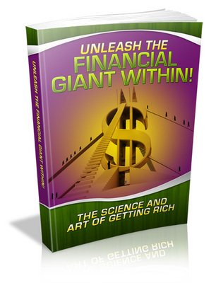 Pay for *NEW!* Unleash The Financial Giant Within With Resale Rights